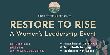 Restore to Rise: a Women's Leadership Event tickets