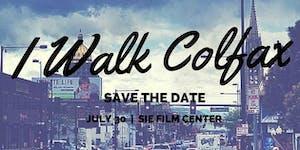 I Walk Colfax