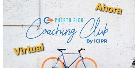 Puerto Rico Coaching Club by ICIPR - junio 2021 tickets