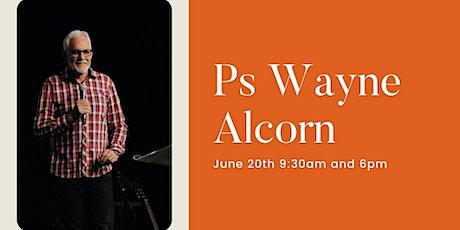 Sunday Service 9:30am - Ps Wayne Alcorn tickets