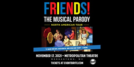 Friends The Musical Parody tickets