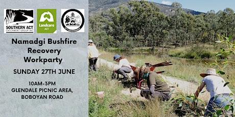 Namadgi Bushfire Recovery Workparty #4 tickets