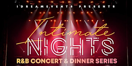 Intimate Nights R&B Concert and Dinner Series tickets