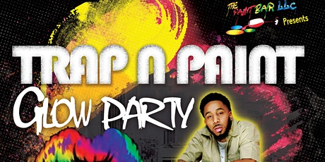 Trap N Paint Glow Party 2 tickets