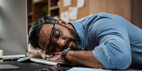 Managing burnout and fatigue - webinar tickets