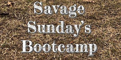 Savage Sunday's Bootcamp tickets