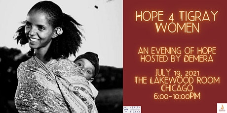 An Evening of Hope for Tigray Women Hosted by Demera Chicago tickets