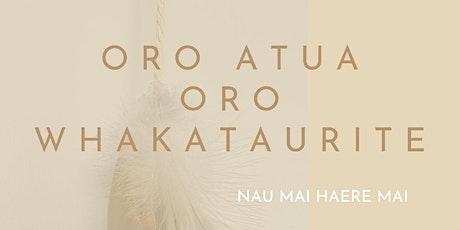 Oro Atua   Oro Whakataurite tickets