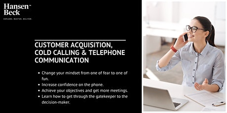 Masterclass - Customer Acquisition, Cold Calling & Telephone Communication. tickets