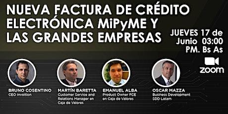 Nueva factura de crédito electrónica MiPyME y las grandes empresas boletos