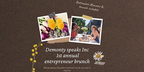 Demonty speaks 1st annual entrepreneur brunch tickets