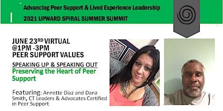 Upward Spiral Summer Summit:  Speaking Up about Peer Support! tickets