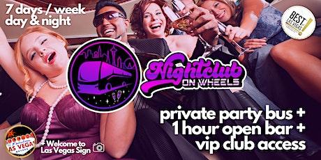 The Nightclub on Wheels™ (NOW) Experience! - #1 Club Crawl in Las Vegas, NV tickets