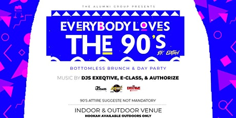 Everybody Loves The 90's Bottomless Brunch & Day Party BK Edition tickets