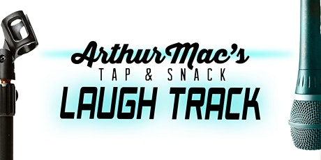 Stand-up Comedy, Beer, and Pizza: Arthur Mac's Tap and Snack Laugh Track tickets