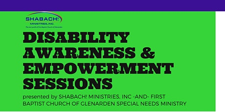 Disability Awareness & Empowerment Sessions  FREE VIRTUAL WORKSHOP tickets