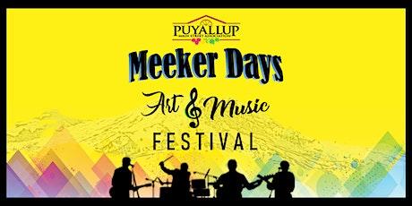 PUYALLUP MEEKER DAYS ART & MUSIC FESTIVAL 2021 tickets