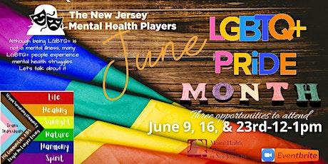NJ Mental Health Players - LGBTQ+ and Mental Health Matters tickets