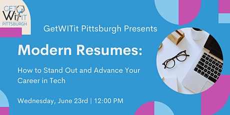 Modern Resumes: How to Stand Out and Advance Your Career in Tech tickets
