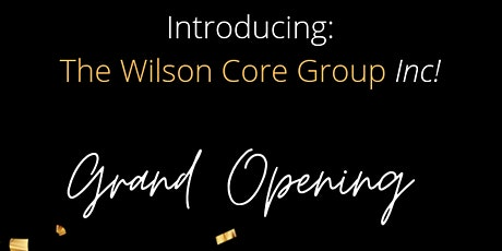 The Core Group Grand Opening tickets