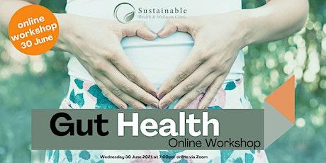 Gut Health Online Workshop tickets