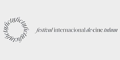 Festival Internacional de Cine Tulum - FICTU boletos