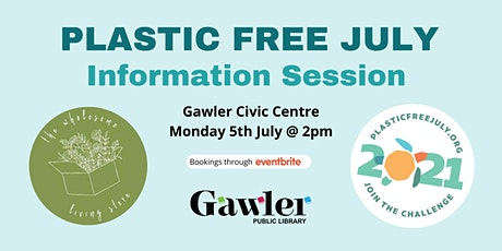 Plastic Free July - Information Session tickets
