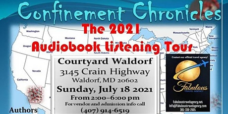 Confinement Chronicles The 2021 Audiobook Listening Tour-Waldorf, Maryland tickets