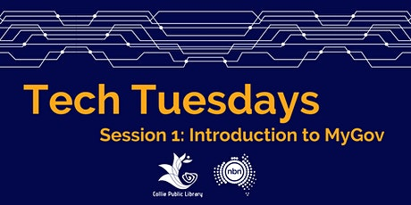 Tech Tuesdays Session 1: Introduction to MyGov tickets