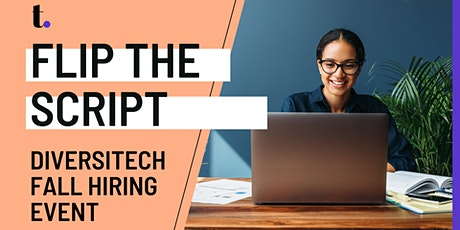 """Flip the Script: Diversitech """"Fall Hiring Event"""" tickets"""