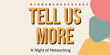 Tell Us More - A Night of Networking tickets