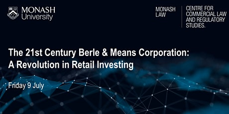 The 21st Century Berle & Means Corporation:A Revolution in Retail Investing tickets