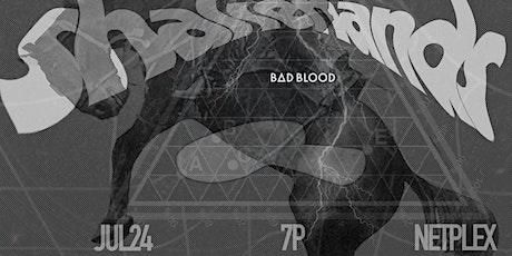 JUL SHAKEHANDS :: Bad Blood tickets