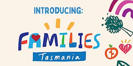 Launch of Families Tasmania (formerly Child Health Association Tasmania) tickets