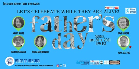 Father's Day - Let's Celebrate While They Are Alive! tickets