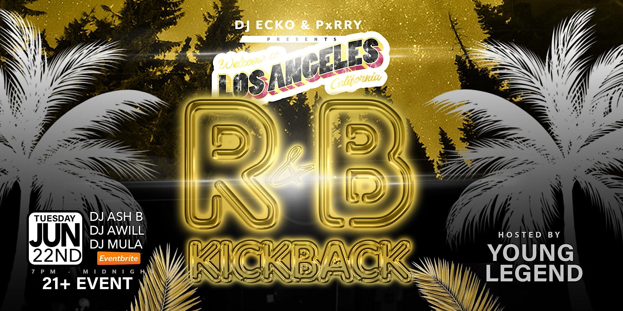 R&B KICKBACK PARTY