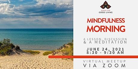 June Mindfulness Morning - ONLINE tickets