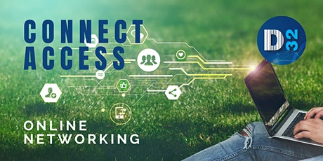 District32 Connect Access Business Growth - Online Event - Fri 16 July tickets