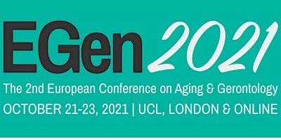 The 2nd European Conference on Aging & Gerontology (EGen2021)