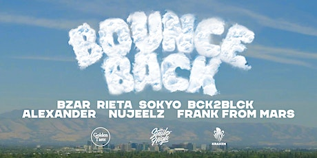 Bounce Back - House & Future Funk in Downtown San Jose tickets