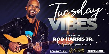 Tuesday Vibes: Live Music with Rod Harris Jr. tickets