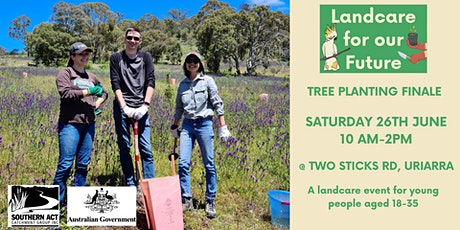 Landcare for our Future Finale: Tree Planting tickets