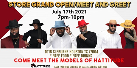 Store Grand Opening and Come Meet The Models Of Hattitude tickets