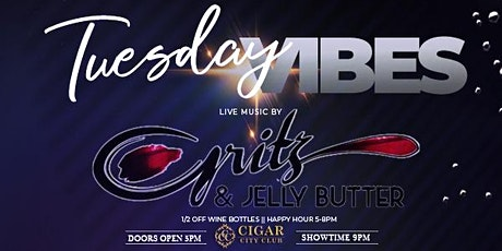 Tuesday Vibes: Live Music with Gritz & Jelly Butter tickets