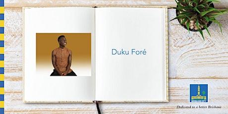 Meet Duku Foré - Wynnum Library tickets
