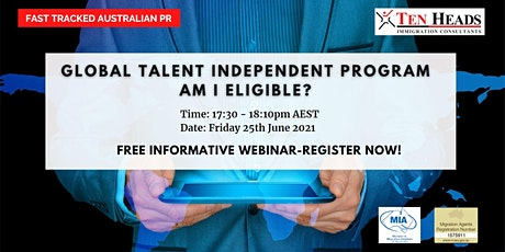 Global Talent Independent Program-Fast tracked Australian PR-Am I eligible? tickets