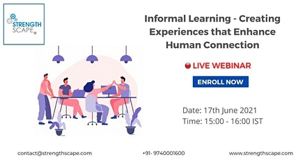 Informal Learning – Creating Experiences that Enhance Human Connection tickets