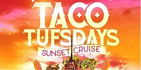 TACO TUESDAY ON A YACHT AFTER WORK CRUISE NEW YORK CITY tickets