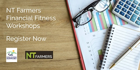 NT Farmers Financial Fitness Workshop - Alice Springs tickets