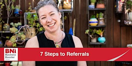 7 Steps To Referrals tickets